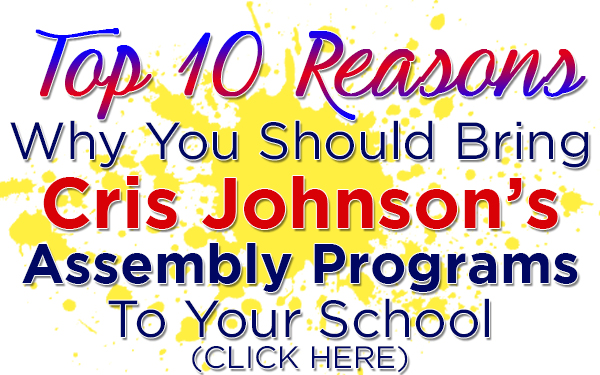 Top 10 Reasons, Cris Johnson, School Assembly