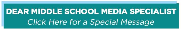 dear middleschool mediaspecialist